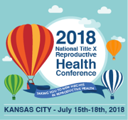 2018 National Title X Reproductive Health Conference (click for info).